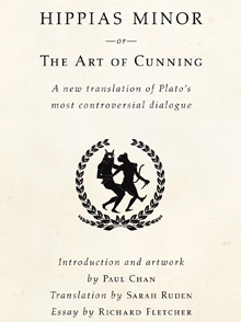 hippias minor or the art of cunning foundation for  hippias minor or the art of cunning